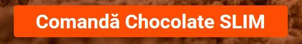 comanda chocolate slim